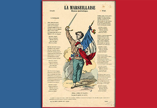 La Marseillaise � French National Anthem, Composed in 1792