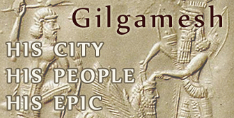 Gilgamesh - His City, His People, His Epic