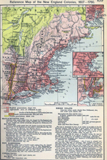 Reference Map of the New England Colonies, 1607-1760. Insets: Rhode Island. Vicinity of Boston. Vicinity of New York.